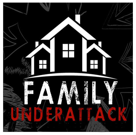 Family Under Attack